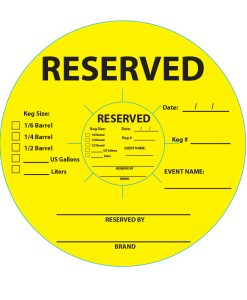 Reserved stock keg collar that is yellow and has black printing for reserving kegs for special events